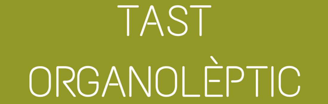 #OliMots – Tast Organolèptic